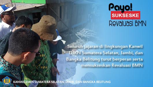 Kanwil DJKN Sumatera Selatan, Jambi, dan Bangka Belitung siap mensukseskan Revaluasi BMN