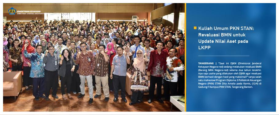 Kuliah Umum PKN STAN: Revaluasi BMN untuk Update Nilai Aset pada LKPP