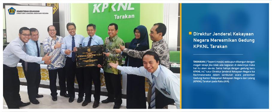 Direktur Jenderal Kekayaan Negara Meresmikan Gedung KPKNL Tarakan