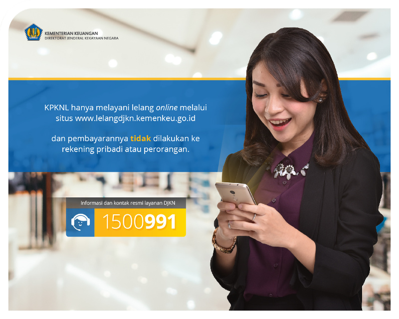 Waspada..!!! Penipuan lelang mengatasnamakan DJKN cq. KPKNL Bengkulu. Kontak resmi: DJKN1500991/KPKNL Bengkulu 0736-23085
