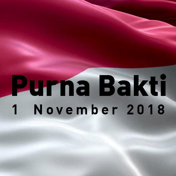 Selamat Memasuki Masa Purna Bhakti Periode 1 November 2018