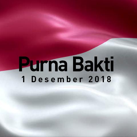 Selamat Memasuki Masa Purna Bhakti Periode 1 Desember 2018