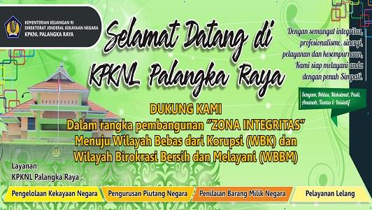 KPKNL Palangka Raya Siap Menuju Zona Integritas Wilayah Bebas dari Korupsi (WBK) dan Wilayah Birokrasi Bersih dan Melayani (WBBM)