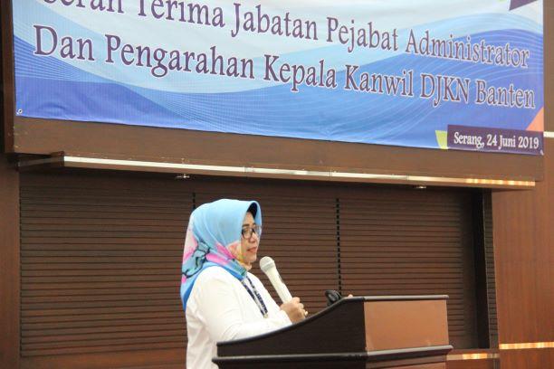 Sertijab Pejabat Administrator, Kakanwil DJKN Banten:Pekerjaan Jangan Jadi Beban tapi Jadikan Kebahagiaan
