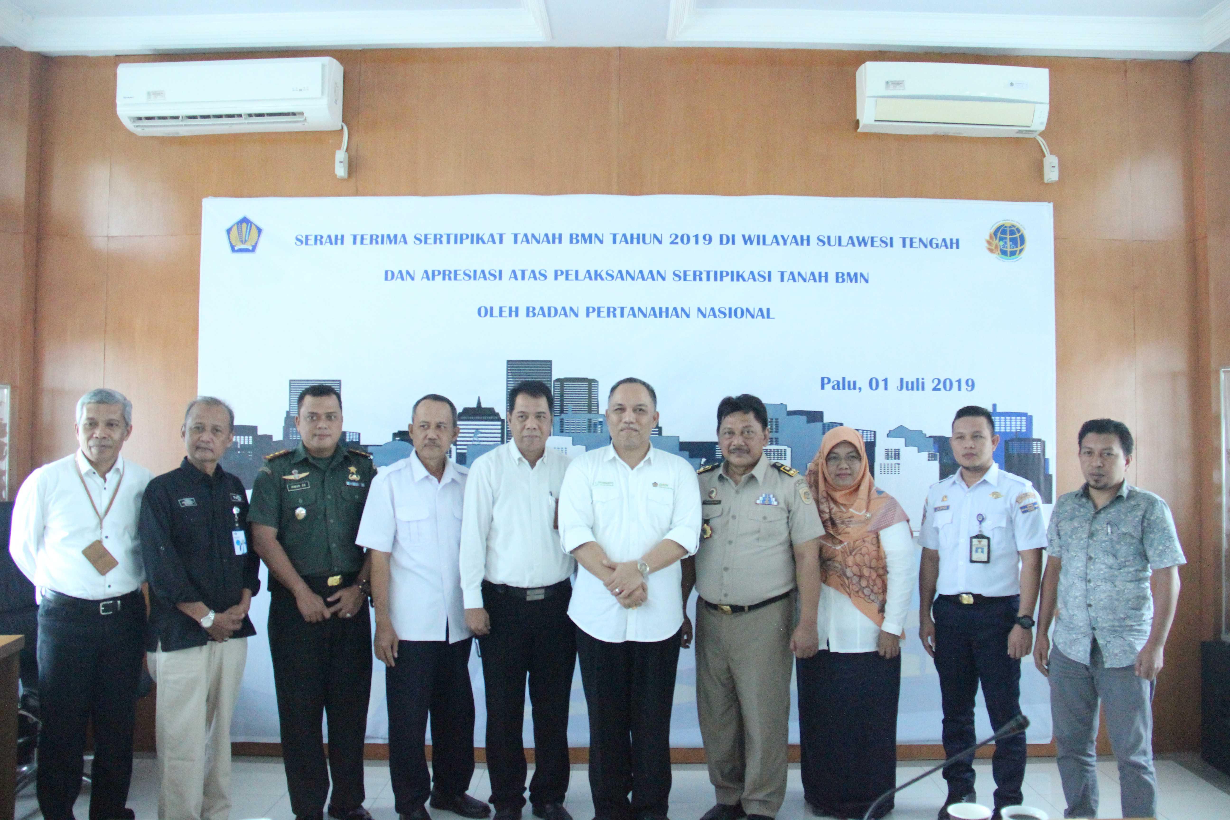 Serah Terima Sertifikat Tanah BMN Tahun 2019 Di Wilayah Sulawesi Tengah.