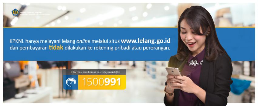 KPKNL Hanya Melayani Lelang Online dan Pembayaran Tidak DIsetorkan ke Rekening Pribadi atau Perorangan
