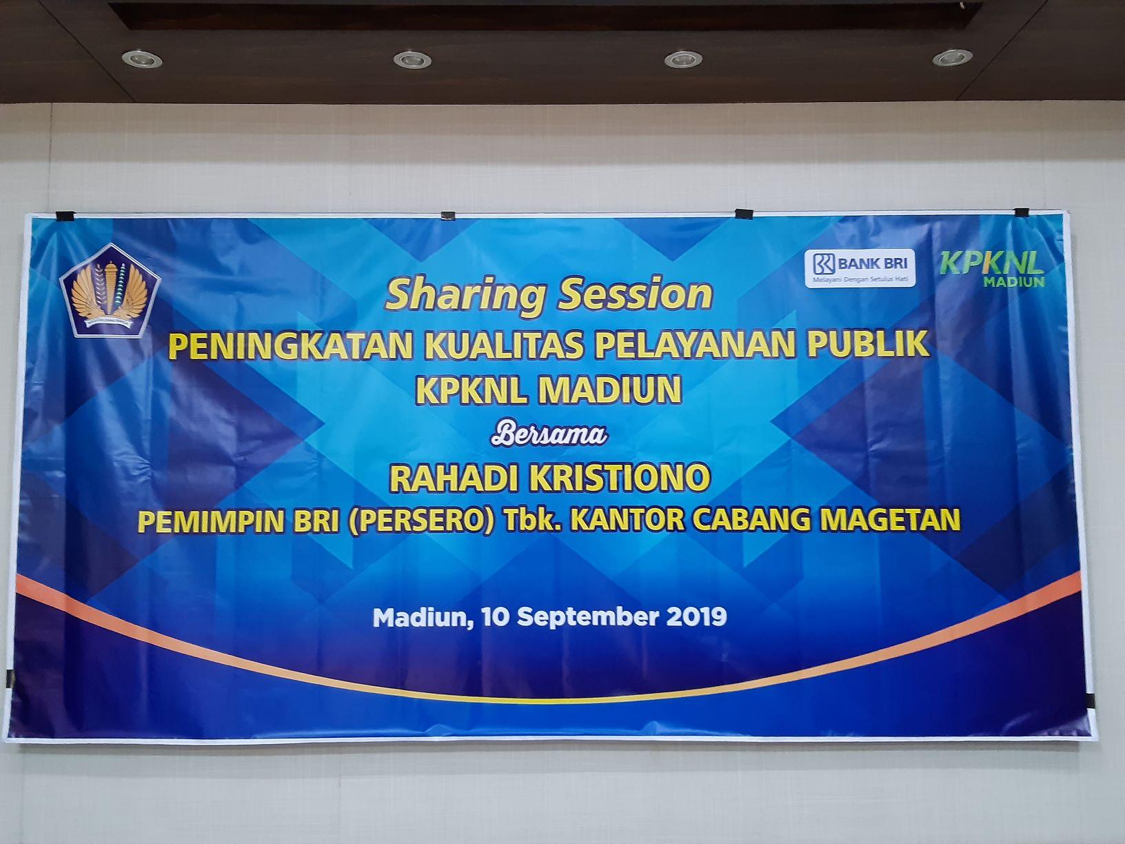 Sharing Session Peningkatan Kualitas Pelayanan Publik  menuju Pelayanan KPKNL Madiun yang Prima
