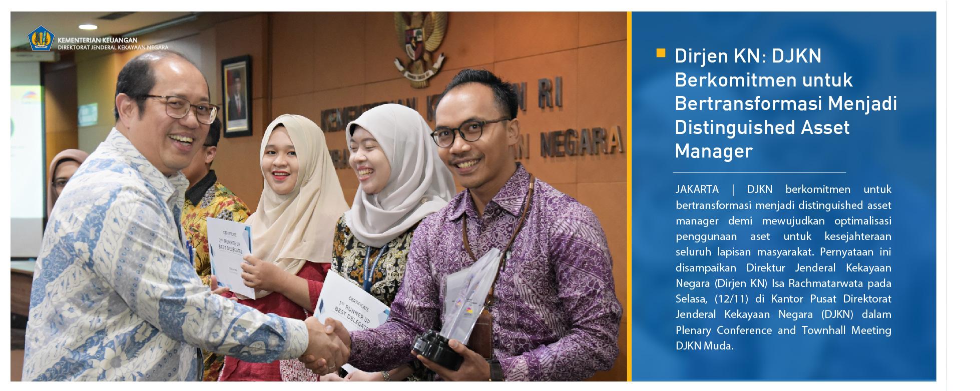 Dirjen KN: DJKN Berkomitmen untuk Bertransformasi Menjadi Distinguished Asset Manager
