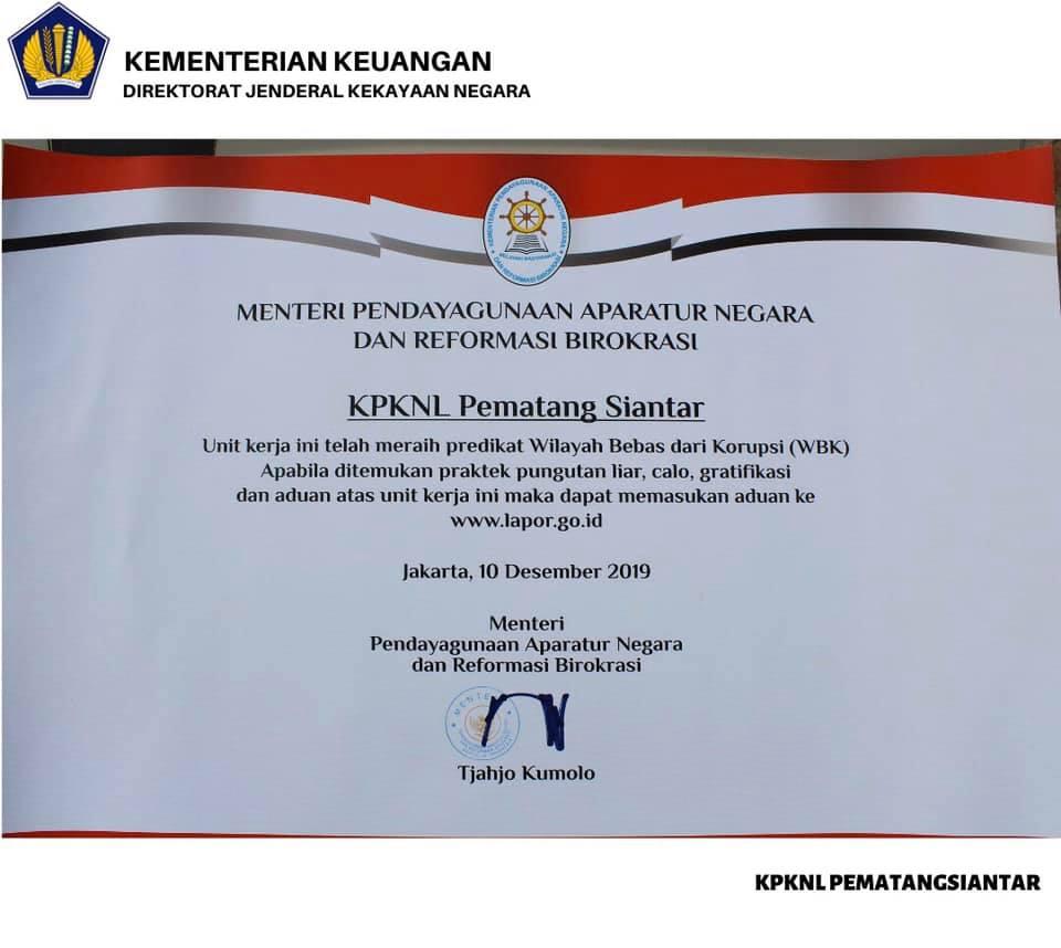 KPKNL Pematangsiantar Raih Prestasi Sebagai Unit Kerja Pelayanan Berpredikat Wilayah Bebas dari Korupsi (WBK)