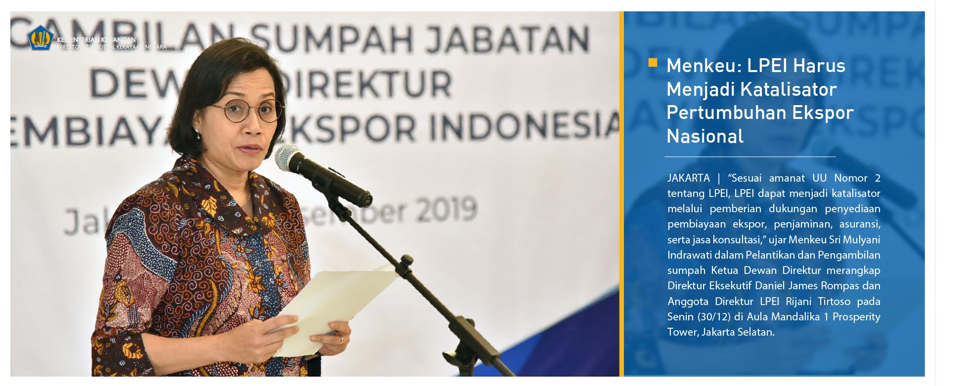 Menkeu: LPEI Harus Menjadi Katalisator Pertumbuhan Ekspor Nasional