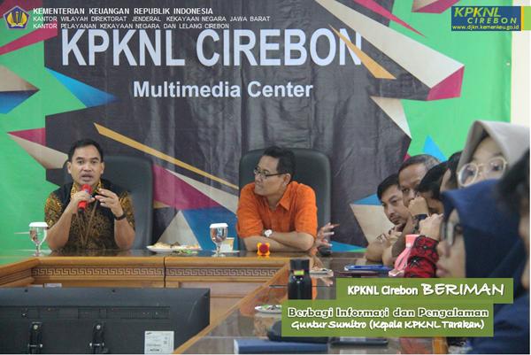 Bicara WBK/WBBM, KPKNL Cirebon Hadirkan Kepala KPKNL Tarakan