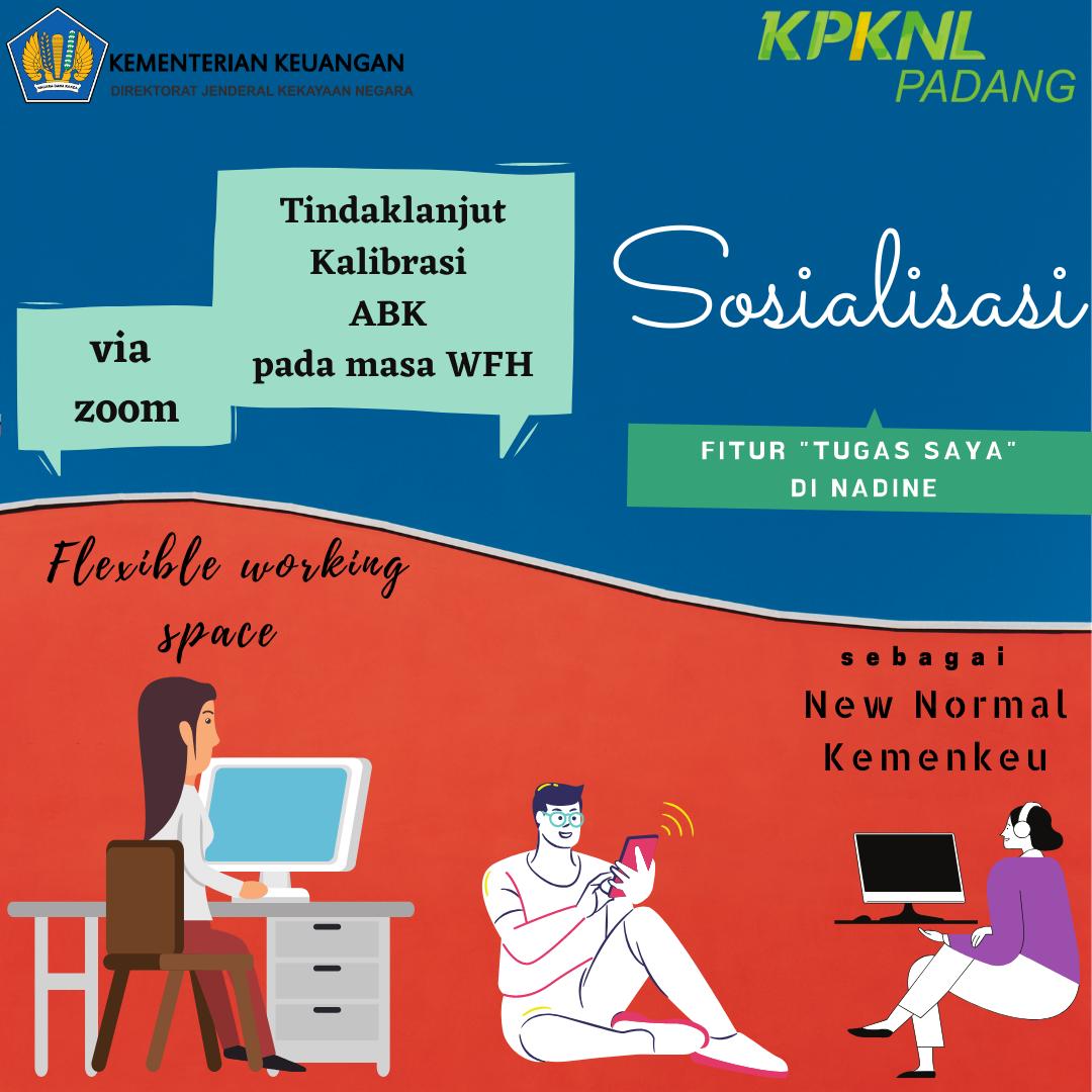 Flexible working space sebagai New Normal Kemenkeu ? KPKNL Padang siap implementasikan !
