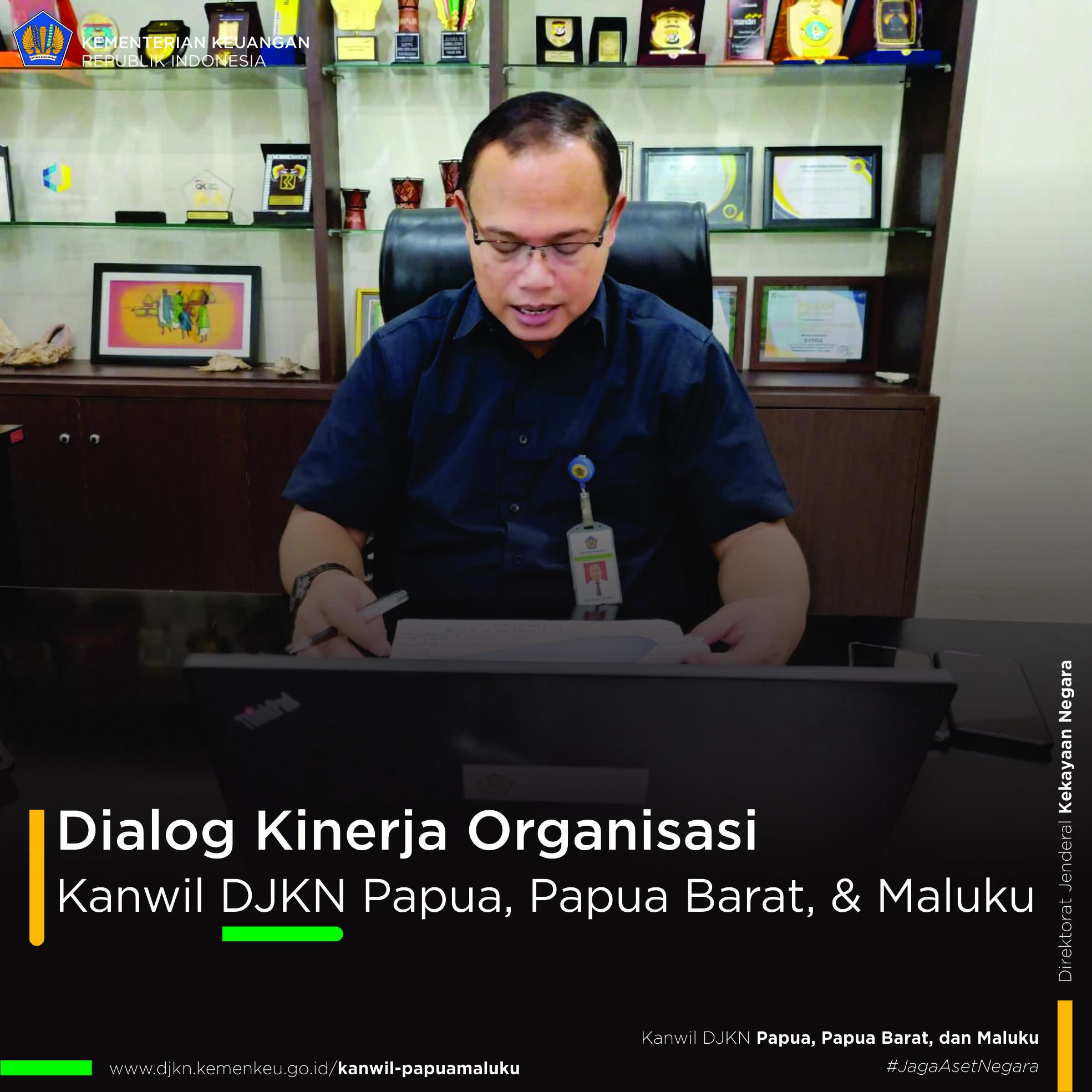 Rapat Virtual monitoring dan evaluasi kinerja s.d. bulan April 2020 Kanwil DJKN Papua, Papua Barat, dan Maluku