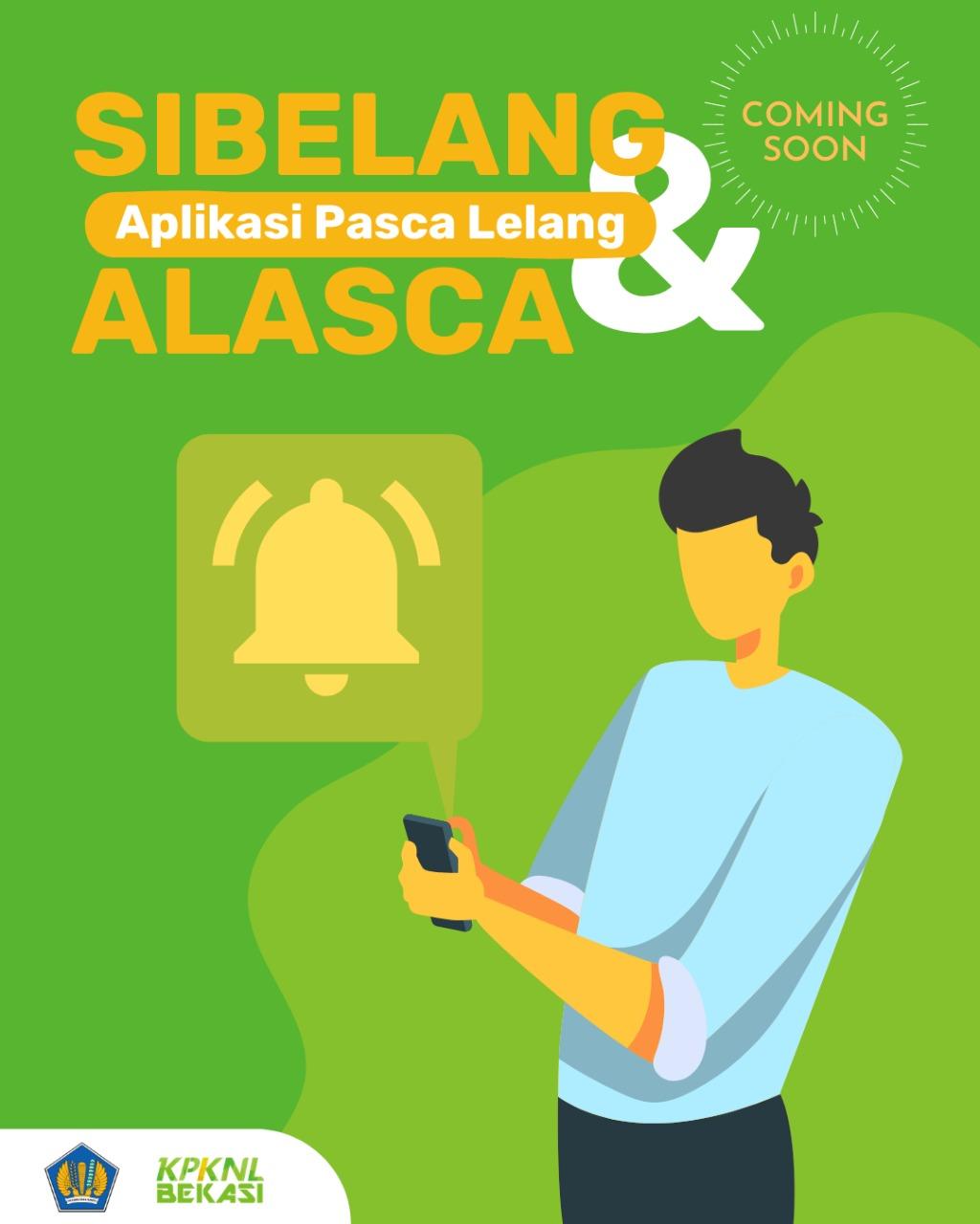 Anda Mengalami Kesulitan Pasca Lelang? Gunakan Aplikasi Sibelang dan Alasca