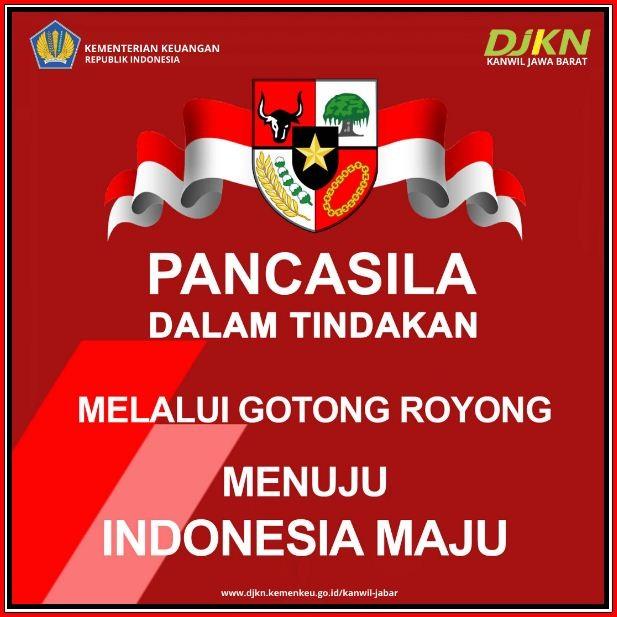 Bersama Mewujudkan Indonesia Maju Dalam  Naungan Pancasila