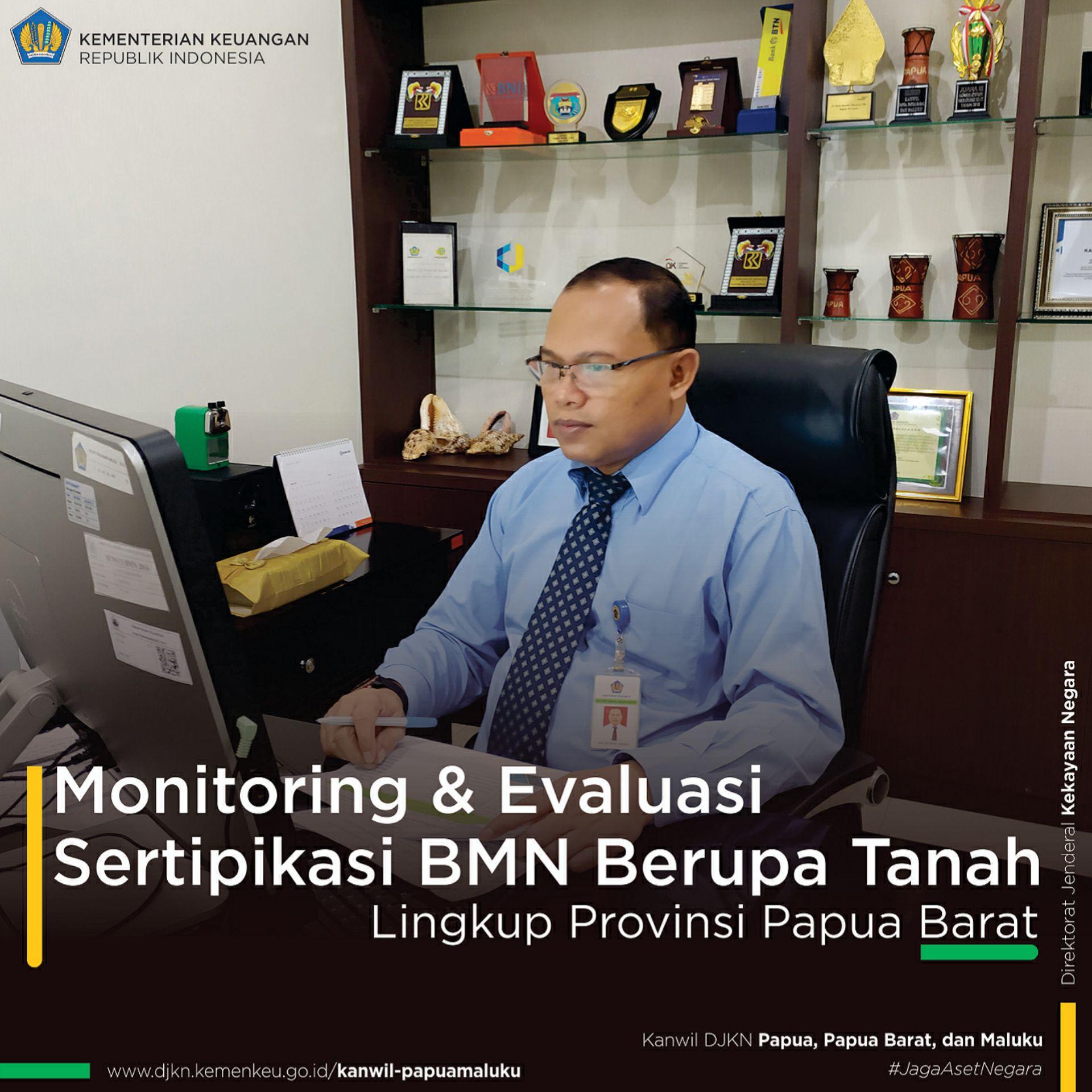 Monitoring dan Evaluasi Kegiatan Percepatan Pensertipikatan BMN Berupa Tanah Tahun 2020 Wilayah Kerja Kanwil DJKN Papabaruku