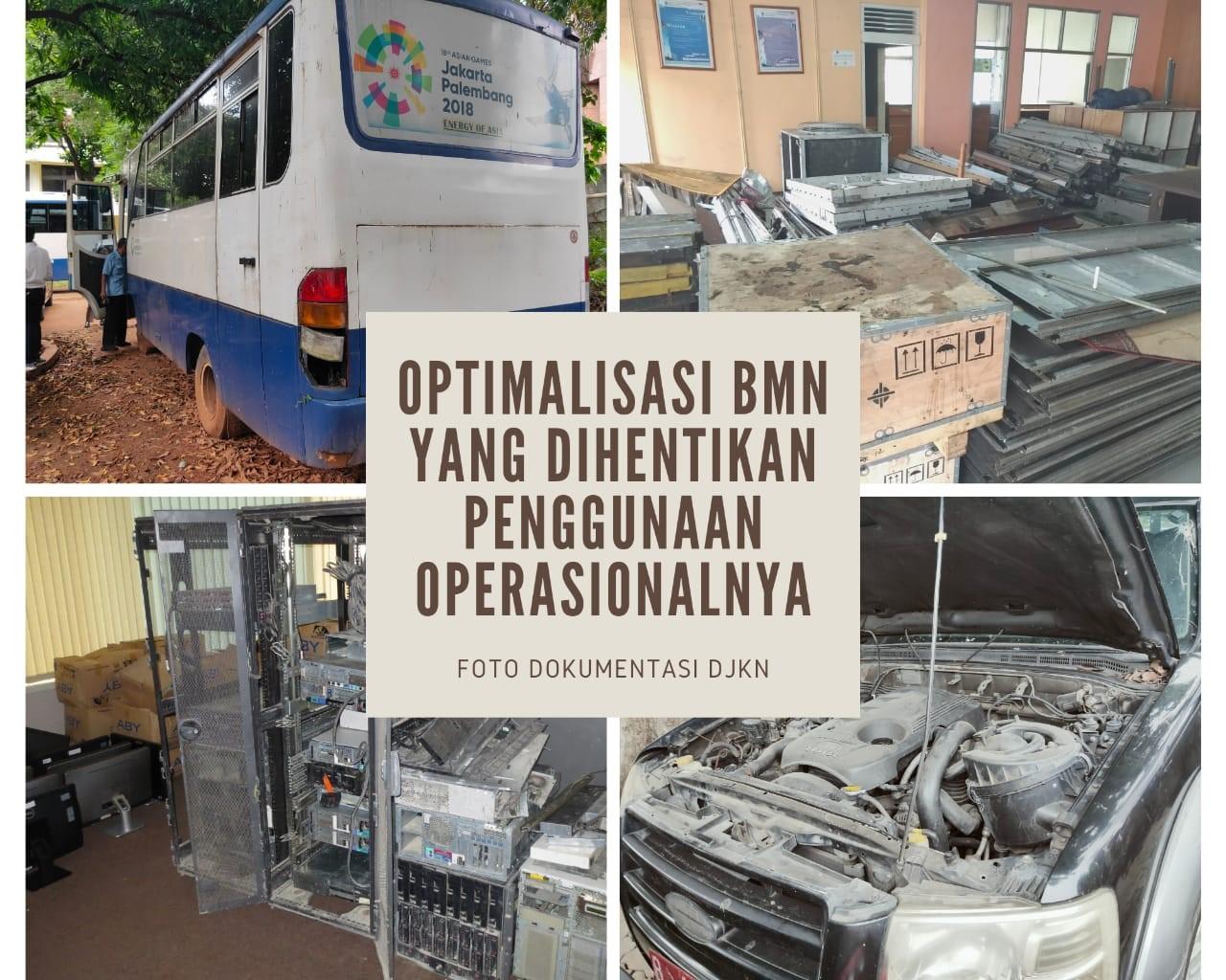 Optimalisasi BMN Yang Dihentikan Penggunaan Operasionalnya