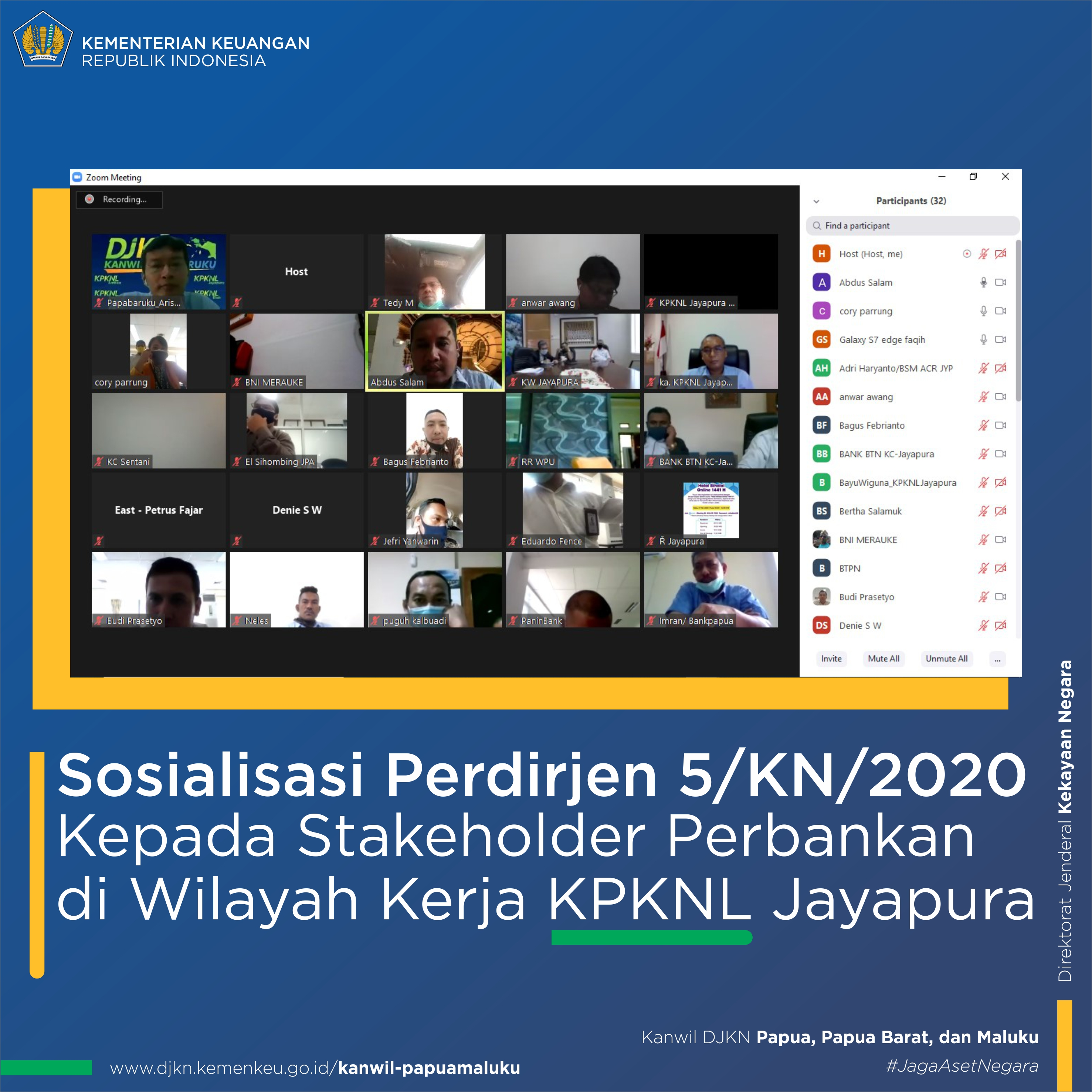 sosialisasi Perdirjen 5/KN/2020 kepada stakeholders Perbankan di wilayah KPKNL Jayapura
