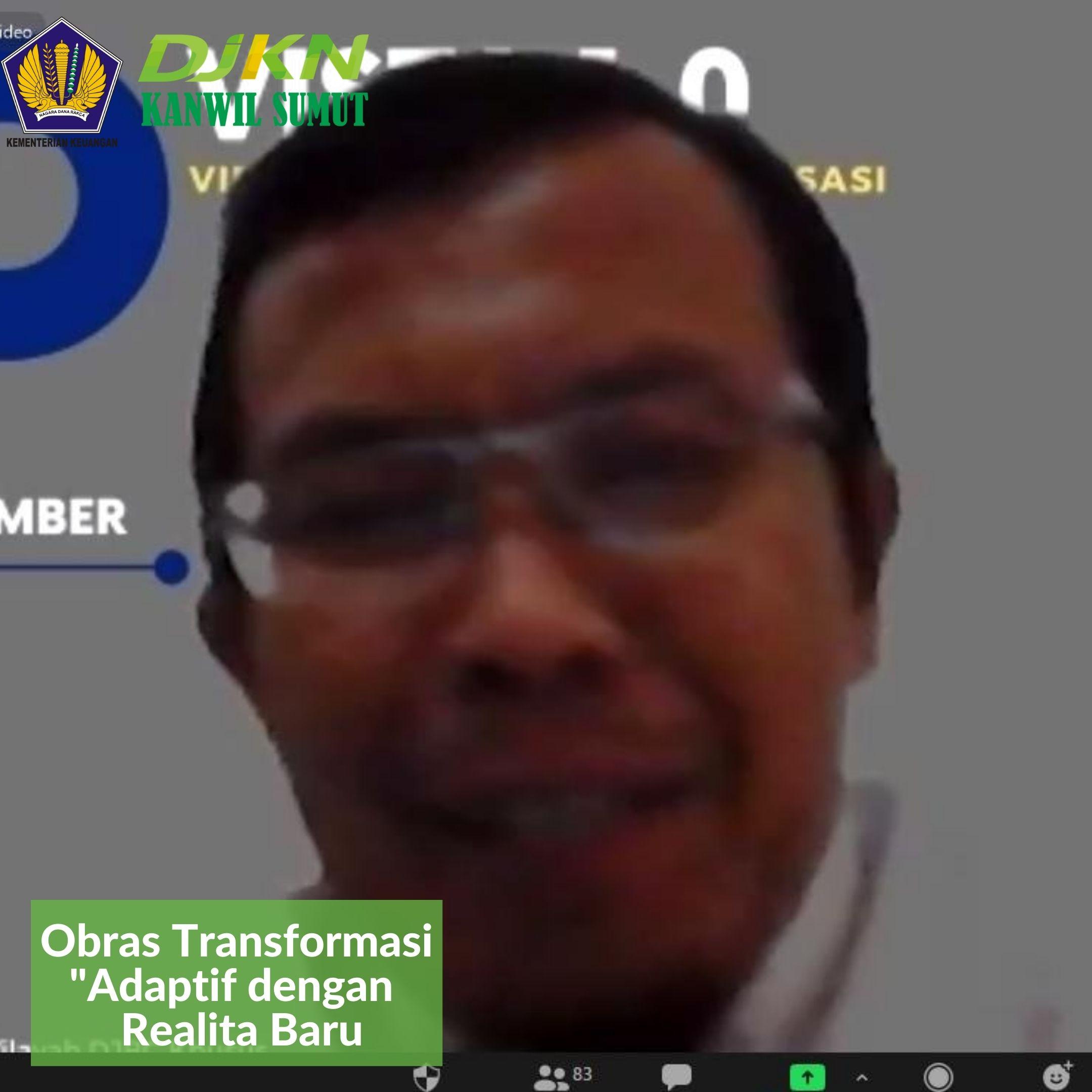 Adaptif dengan Realita Baru Bersama Duta Transformasi Kanwil DJKN Sumut