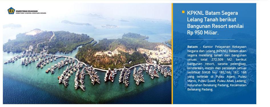 KPKNL Batam Segera Lelang Tanah berikut Bangunan Resort senilai Rp 950 Miliar