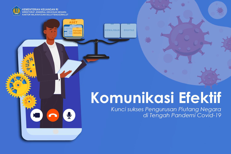 Komunikasi Efektif, Kunci Sukses Pengurusan Piutang Negara di Tengah Pandemi Covid-19