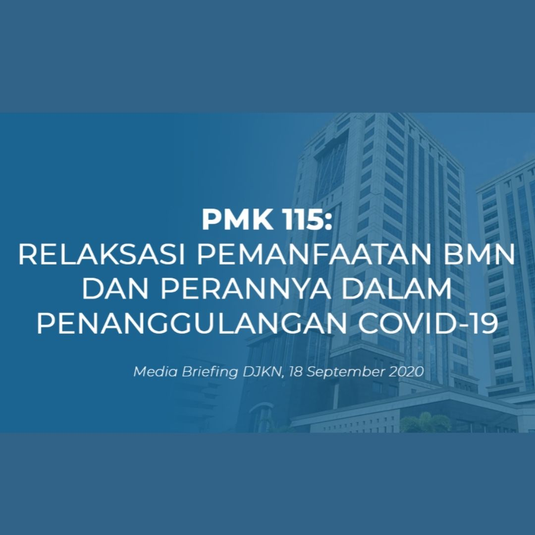 DJKN Respon Dampak Pandemi Covid-19 Dengan Relaksasi Pemanfaatan BMN