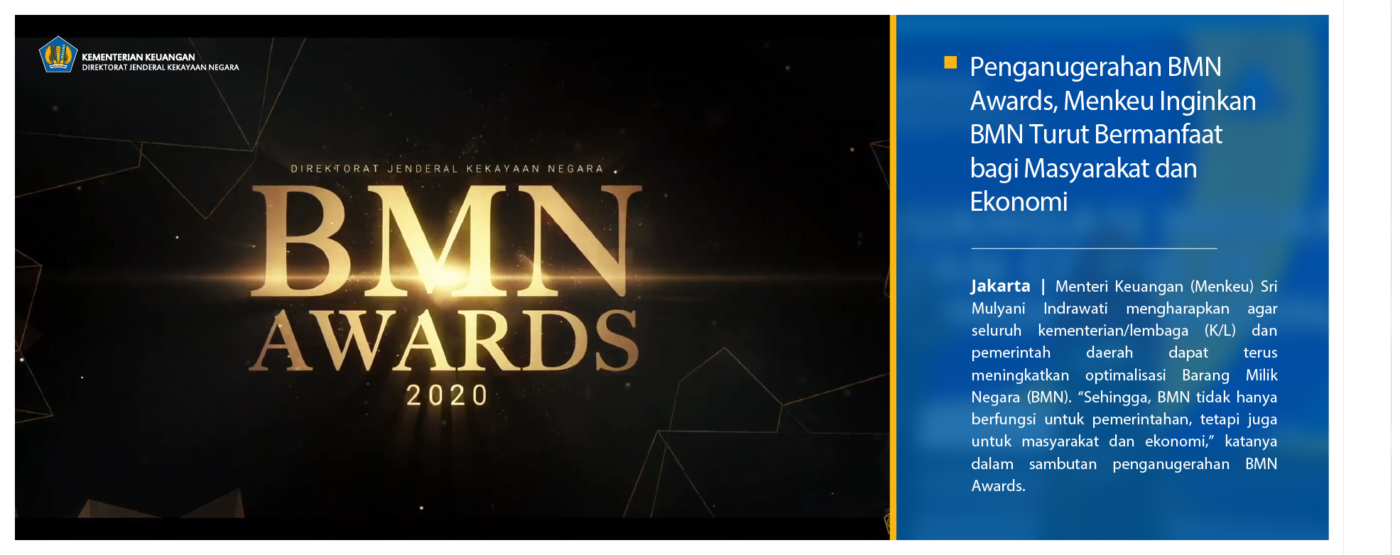 Penganugerahan BMN Awards, Menkeu Inginkan BMN Turut Bermanfaat bagi Masyarakat dan Ekonomi