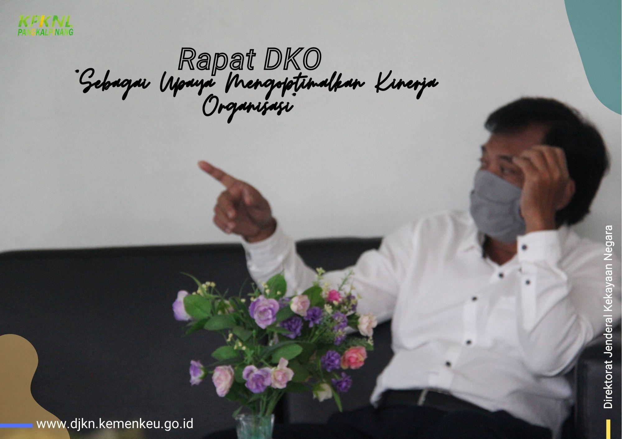 KPKNL Pangkalpinang Gelar Dialog Kinerja Organisasi Triwulan III Guna Mencari Solusi Untuk Kinerja yang Lebih Baik