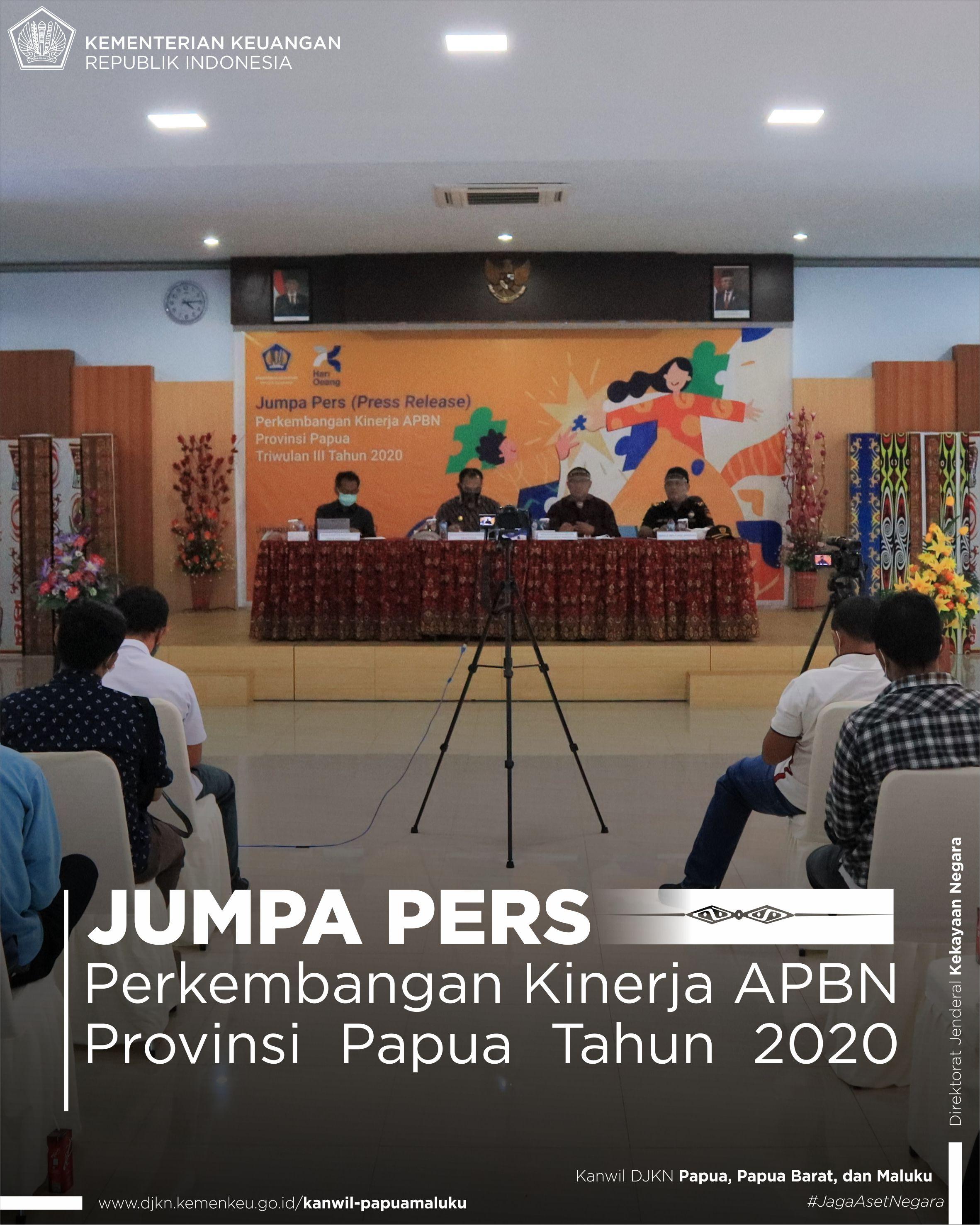 Jumpa Pers (Press Release) untuk Publikasi Perkembangan APBN Provinsi Papua Triwulan III Tahun 2020