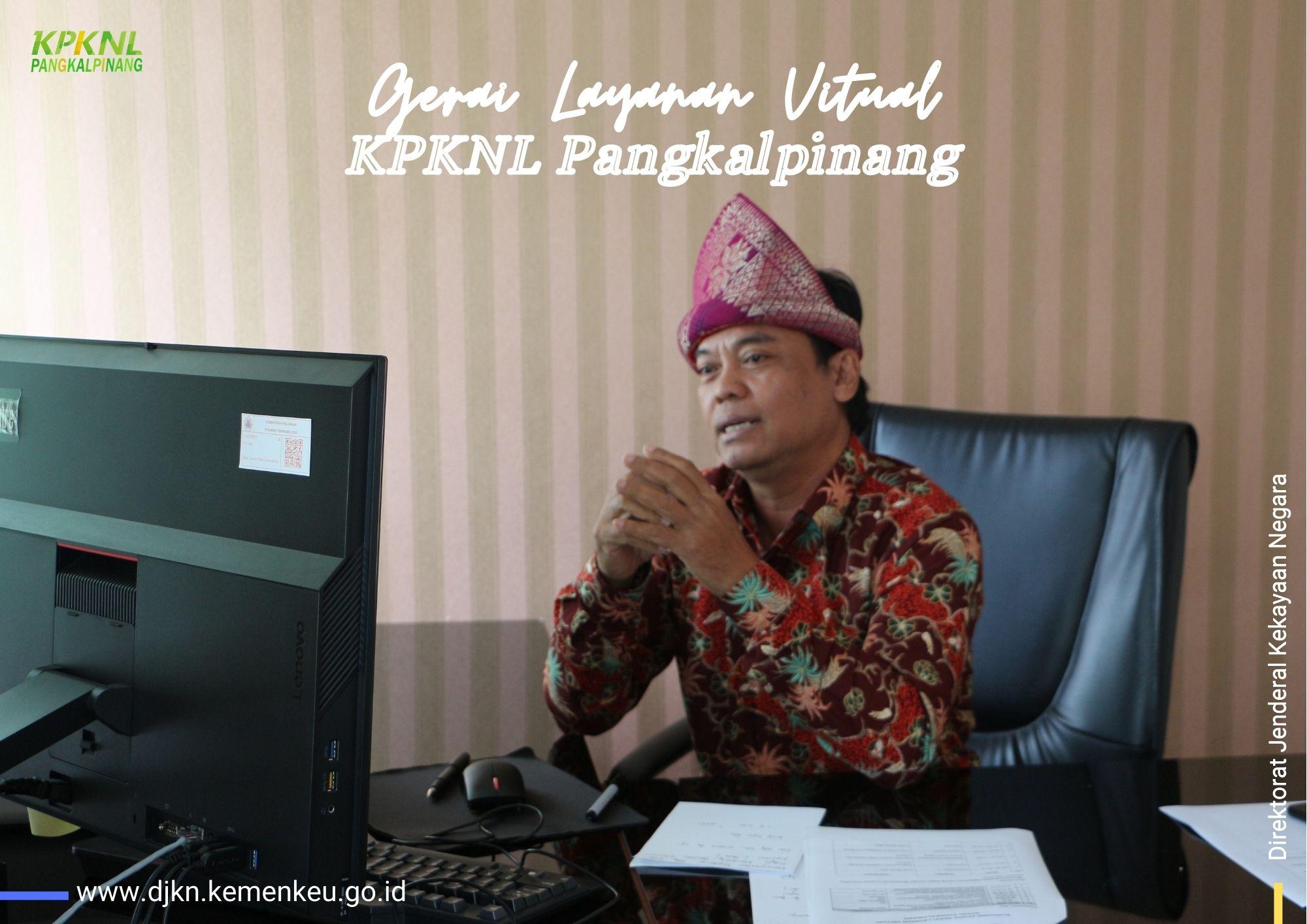 Memasyarakatkan Digitalisasi Lelang, KPKNL Pangkalpinang Gelar Gerai Layanan Virtual