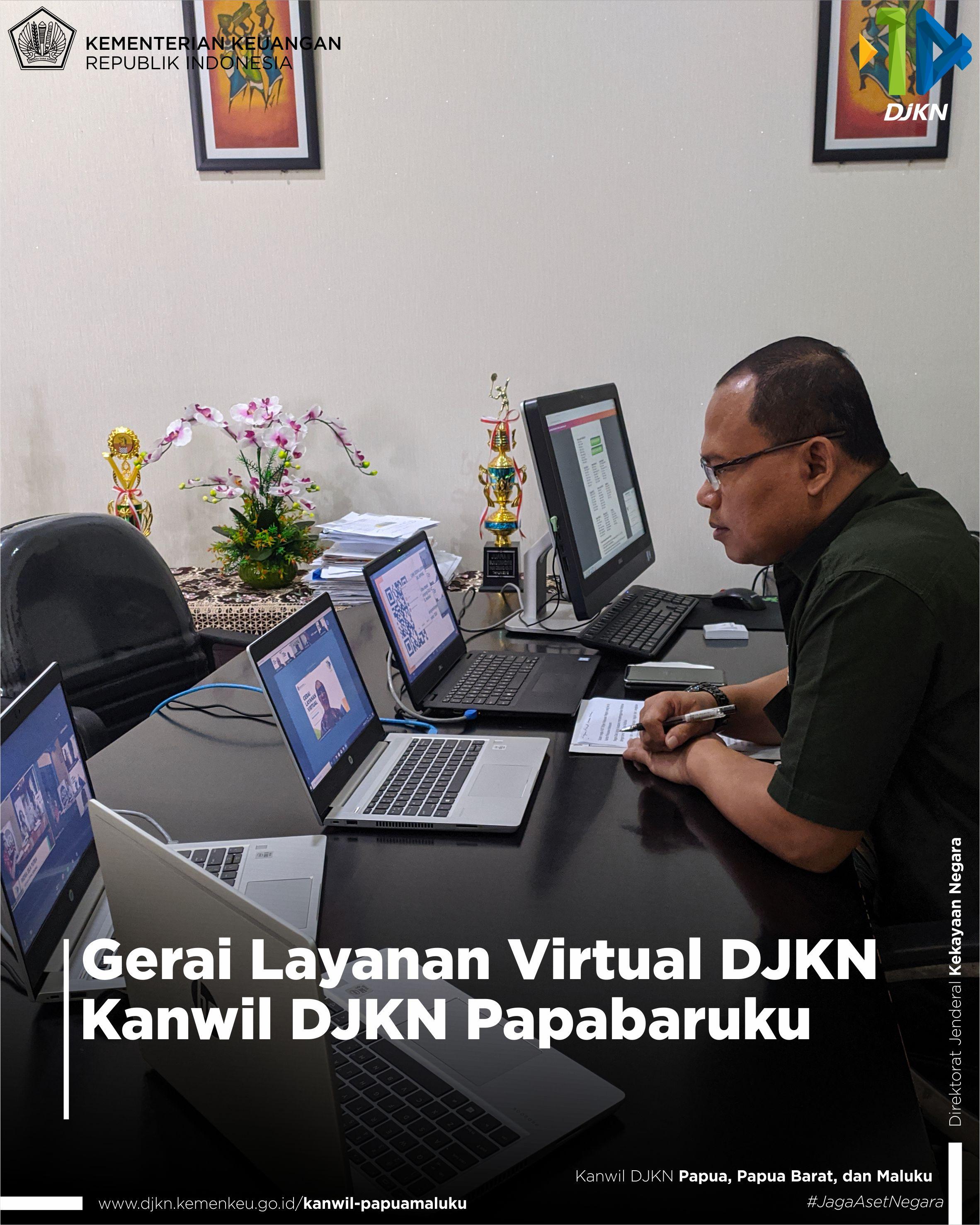 Gerai Layanan Virtual DJKN lingkup Kanwil DJKN Papabaruku