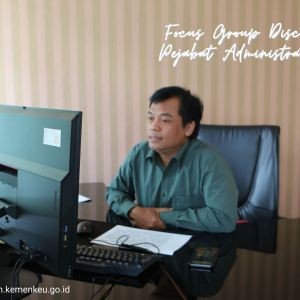 Memahami Kebijakan Strategis APBN 2021 Melalui Focus Group Discussion