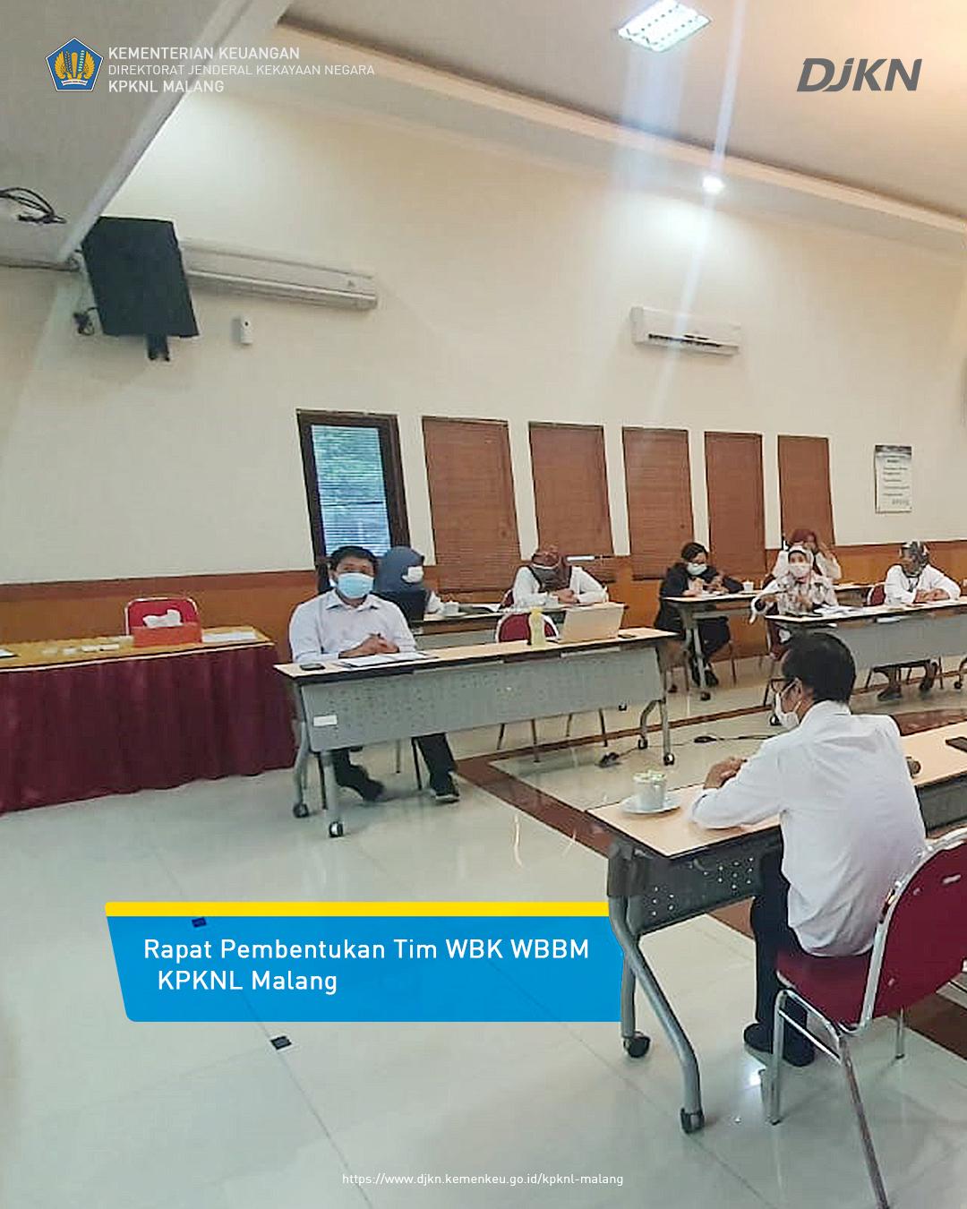 Rapat Pembentukan Tim WBK / WBBM KPKNL Malang