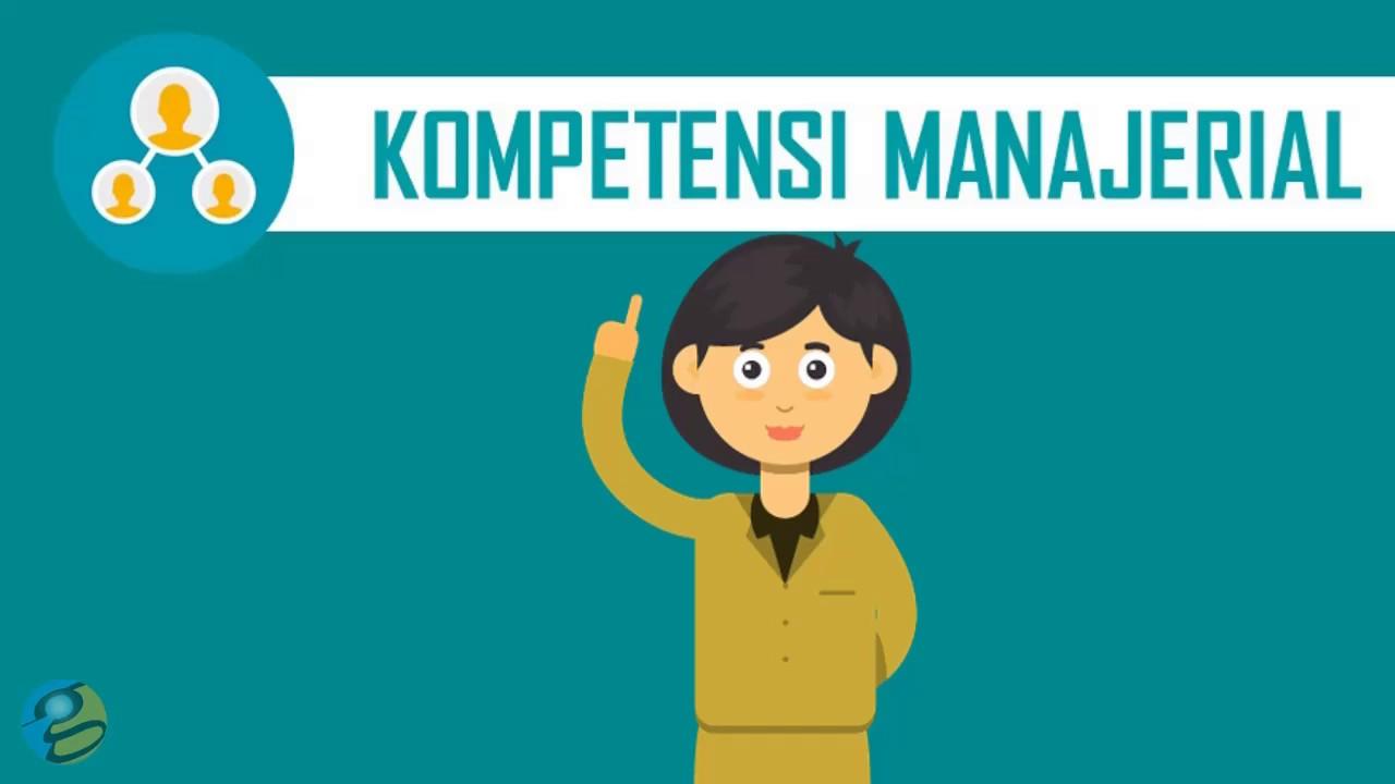 Pentingnya Kompetensi Manajerial Di Dalam Unit Organisasi