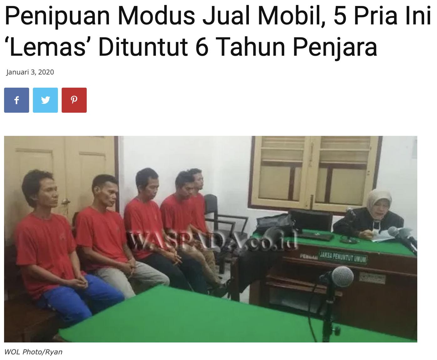 Penipuan Modus Jual Mobil, 5 Pria Ini 'Lemas' Dituntut 6 Tahun Penjara