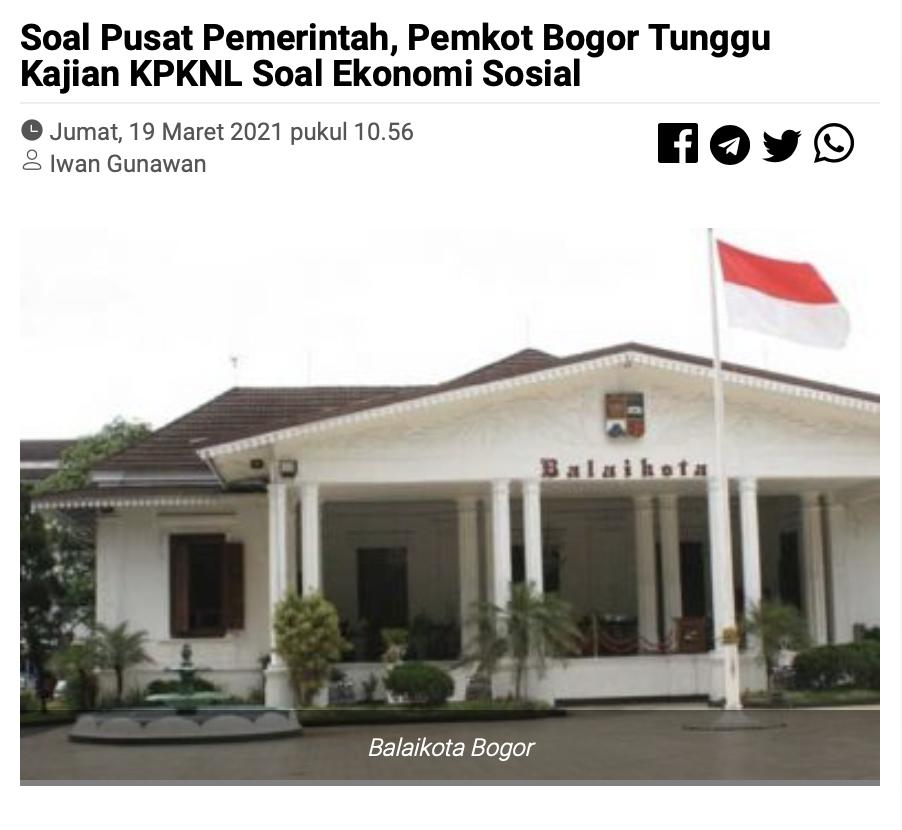 Soal Pusat Pemerintah, Pemkot Bogor Tunggu Kajian KPKNL Soal Ekonomi Sosial
