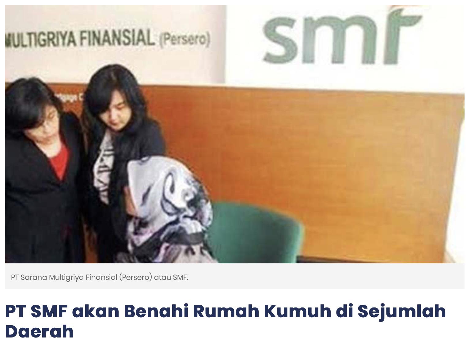 PT SMF akan Benahi Rumah Kumuh di Sejumlah Daerah