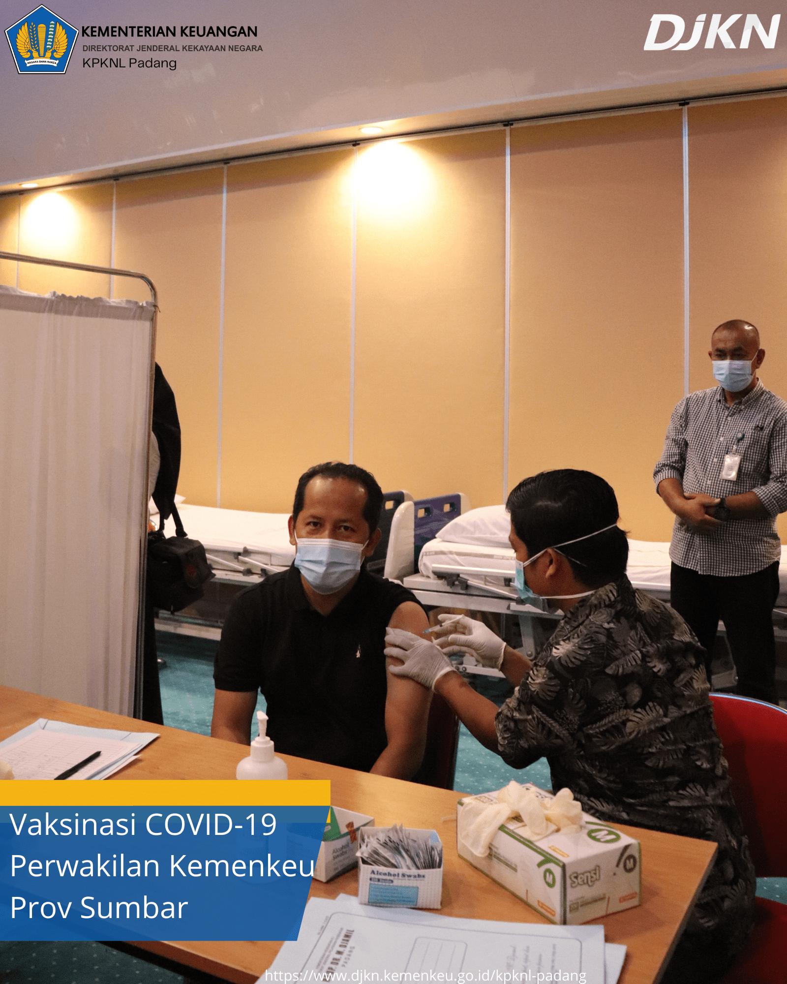Vaksinasi Covid-19 Perwakilan Kemenkeu Prov Sumatera Barat