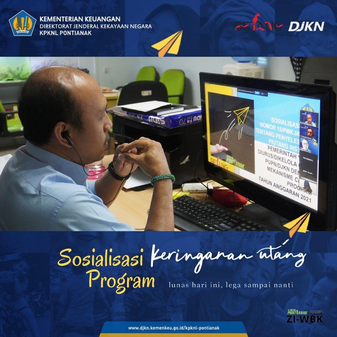 KPKNL Pontianak Adakan Sosialiasi PMK 15/PMK.06/2021 Secara Daring