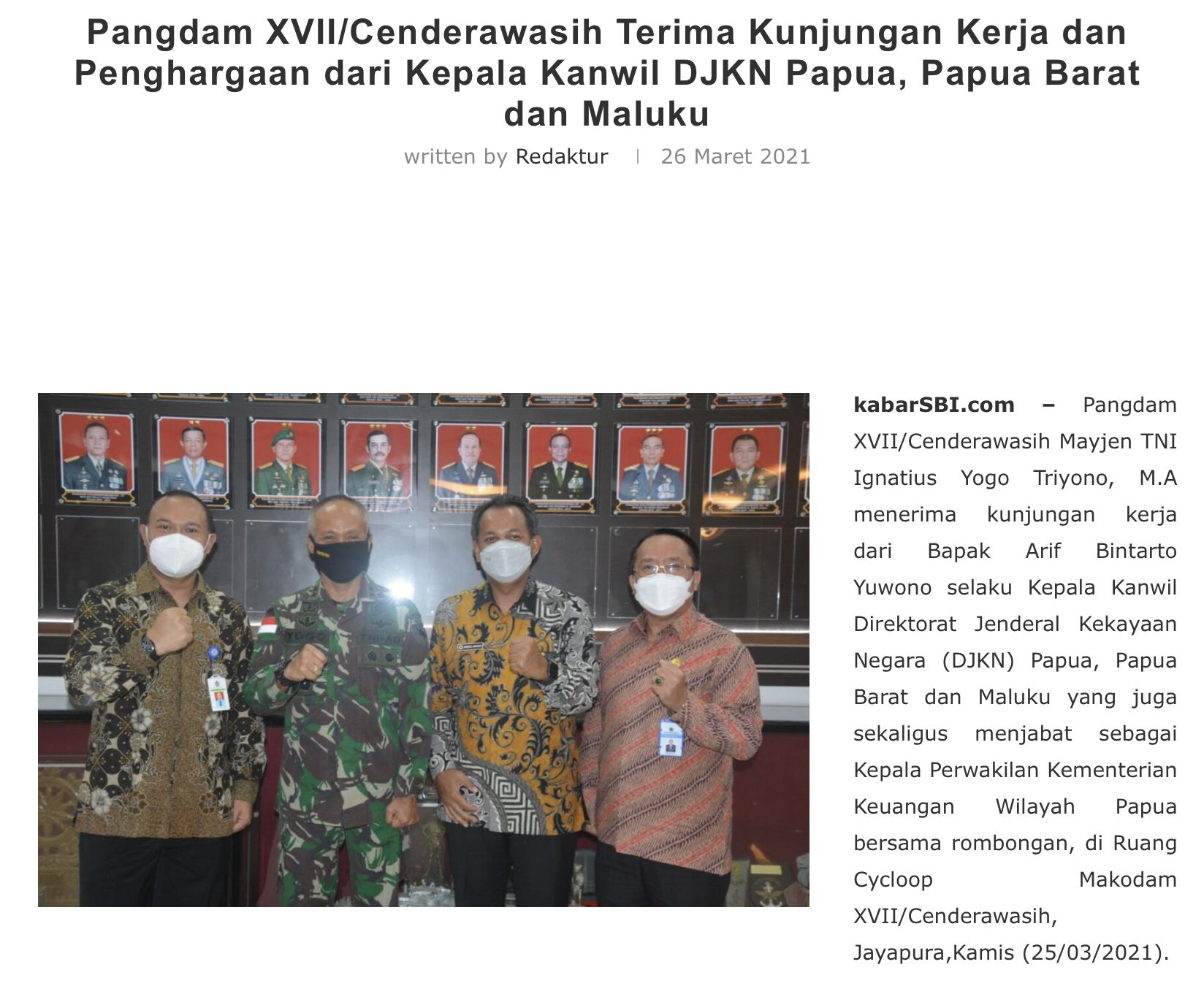 Pangdam XVII/Cenderawasih Terima Kunjungan Kerja dan Penghargaan dari Kepala Kanwil DJKN Papua, Papua Barat dan Maluku