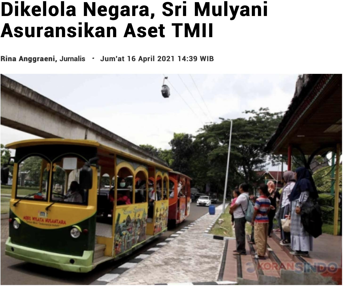 Dikelola Negara, Sri Mulyani Asuransikan Aset TMII