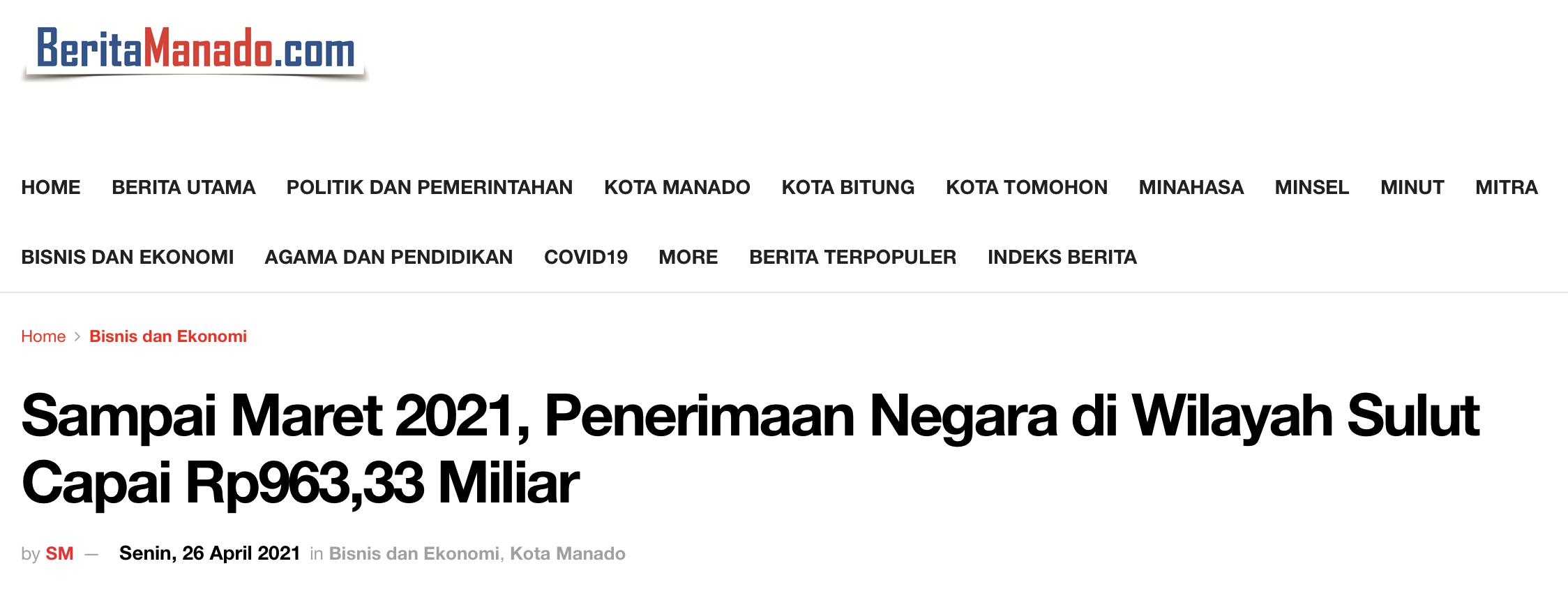 Sampai Maret 2021, Penerimaan Negara di Wilayah Sulut Capai Rp963,33 Miliar