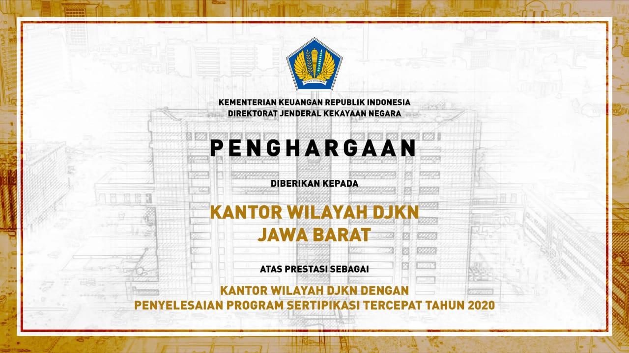Kanwil DJKN Jawa Barat Raih Penghargaan Penyelesaian Program Sertifikasi Tercepat Dalam Program Sertifikasi BMN