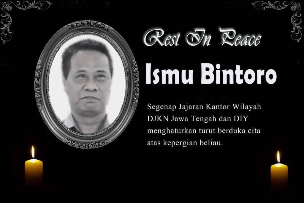 Kabar Duka dari Kanwil DJKN Jateng dan D.I.Y., DJKN Kehilangan Sosok Yang Ngemong, Baik, dan Penyabar