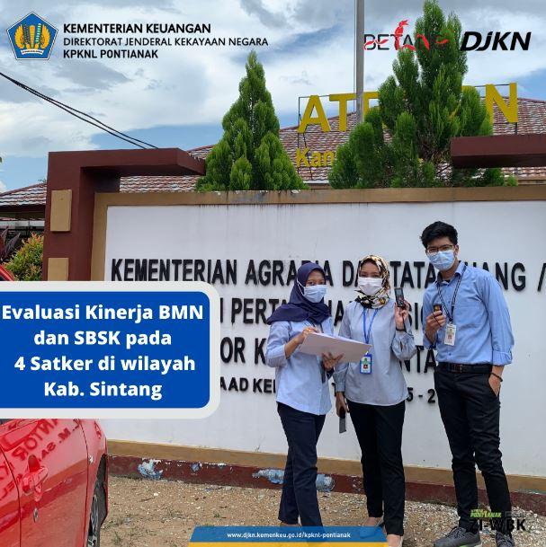 Evaluasi Kinerja BMN dan Standar Barang Standar Kebutuhan (SBSK) pada 4 (Empat) Satuan Kerja di Kabupaten Sintang