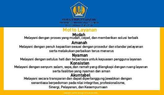 Motto Layanan Kanwil DJKN Aceh