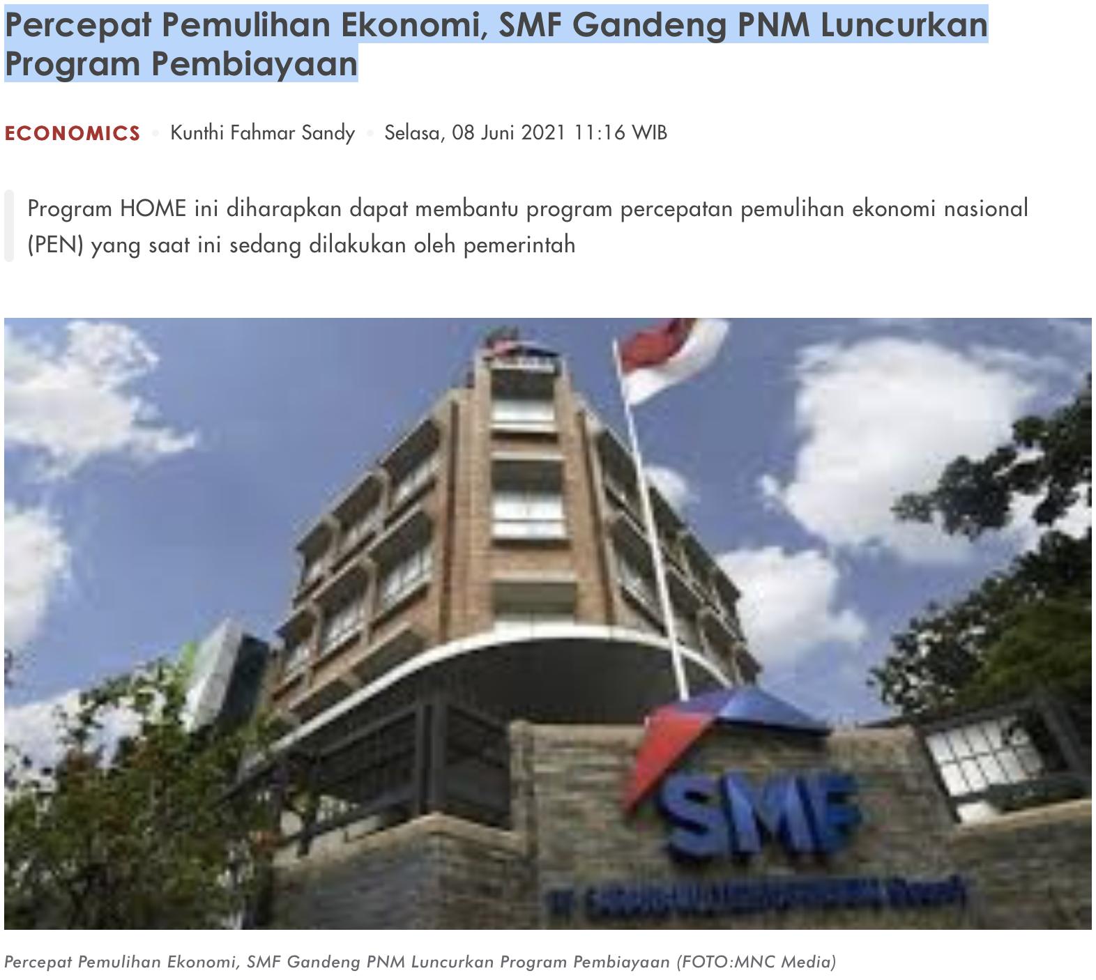 Percepat Pemulihan Ekonomi, SMF Gandeng PNM Luncurkan Program Pembiayaan