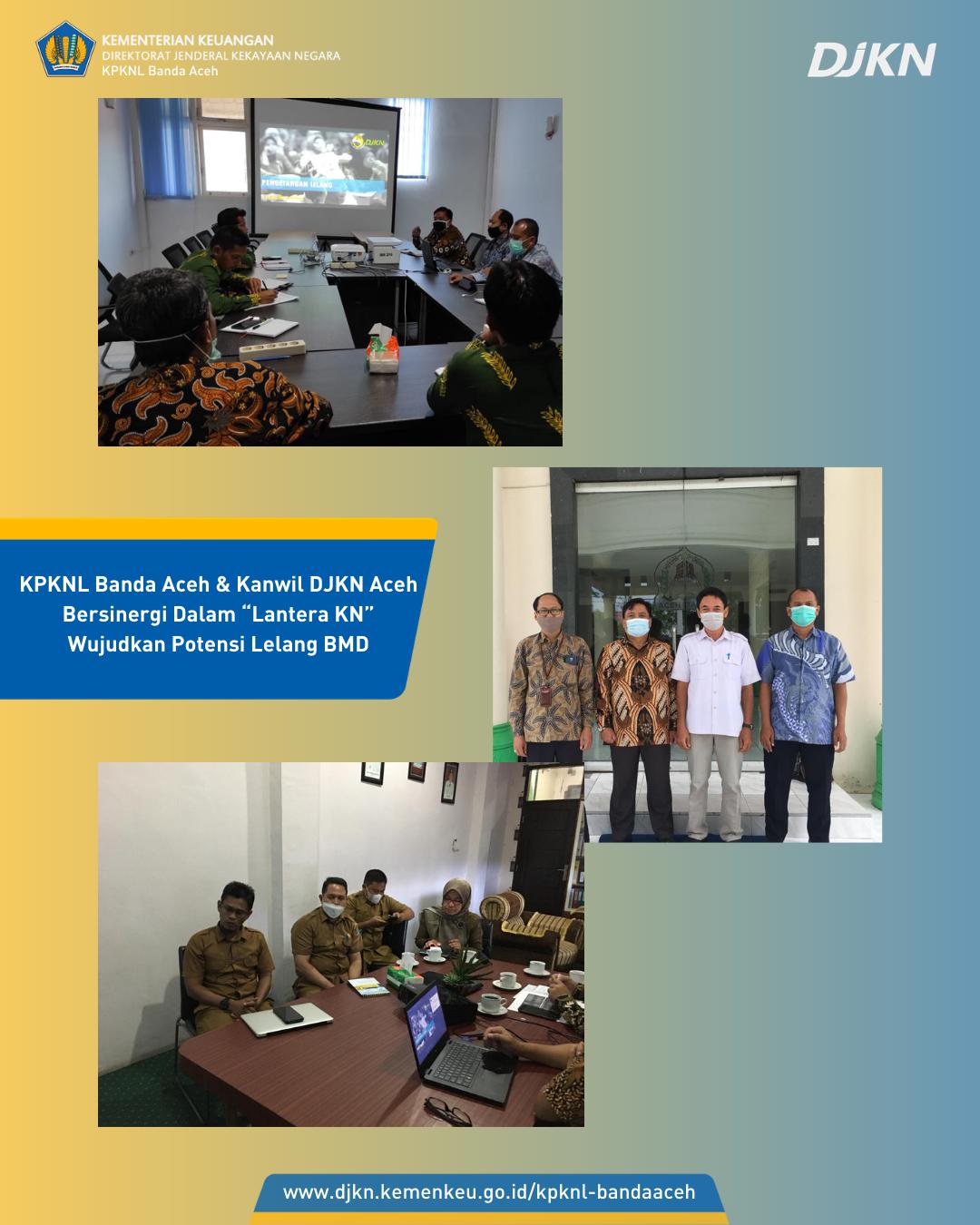 "KPKNL Banda Aceh & Kanwil DJKN Aceh Bersinergi Dalam ""Lantera KN"" Wujudkan Potensi Lelang BMD"