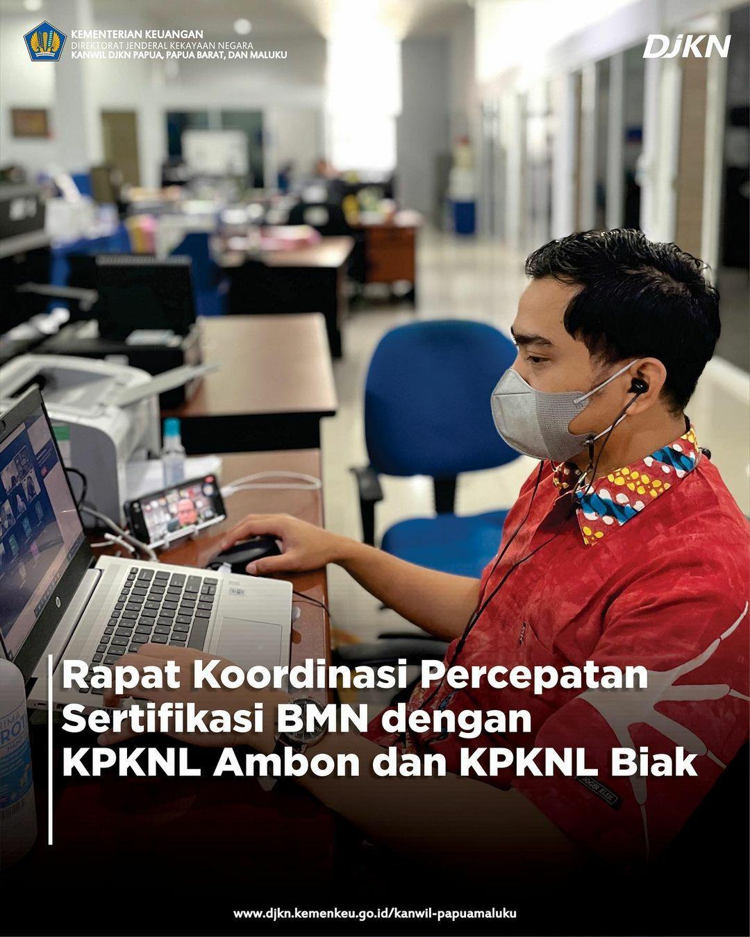 Rapat Koordinasi Percepatan Sertipikasi BMN Bersama KPKNL Ambon dan KPKNL Biak