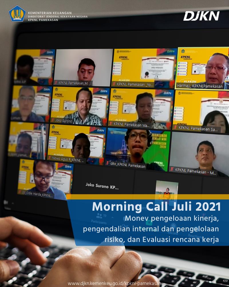 """""""Mengoptimalkan Capaian Kinerja Tahun 2021"""" Morning Call Bulan Juli 2021"""